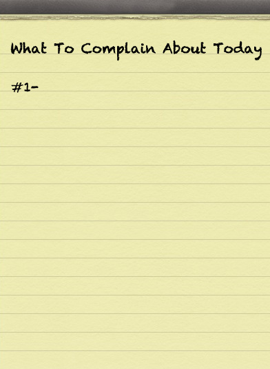 Why Complain So Much?